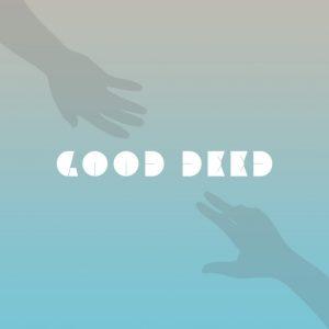 """Good Deed"" by Michael Paul"